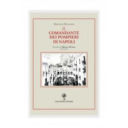 Il comandante dei Pompieri di Napoli