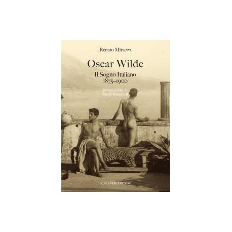 Oscar Wilde Il Sogno Italiano 1875-1900