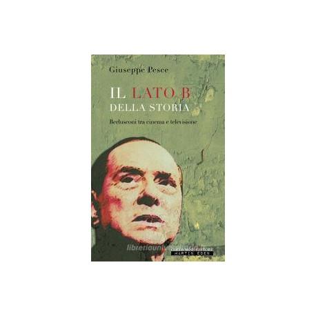Il Lato B della storia. Berlusconi tra cinema e televisione