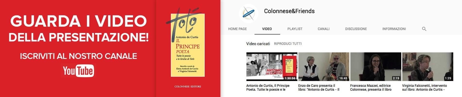 Guarda i video della presentazione de Antonio de Curtis. Il Principe Poeta