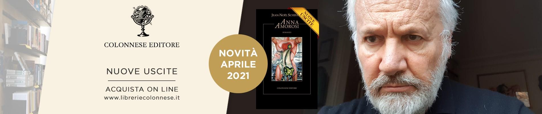 ANNA AMOROSI di JEAN NOEL SCHIFANO - Colonnese Editore